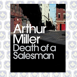 review of arthur millers playbook death of a salesman Death of a salesman by arthur miller directed by claudia wade thurs-sat, april 27-may 13, 7:30 pm the davies foundation auditorium 52 church st, kingston , on.